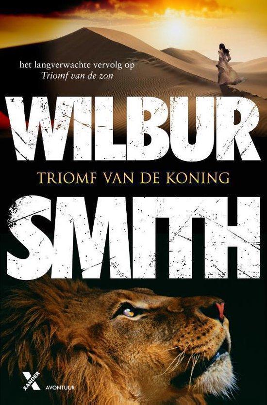 Triomf van de koning - Wilbur Smith  