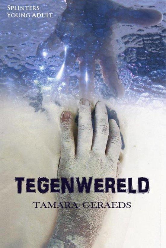 Splinters - Tegenwereld - Tamara Geraeds pdf epub