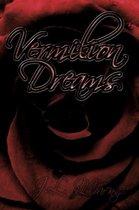 Vermilion Dreams
