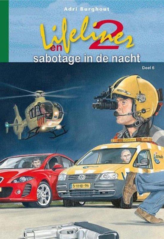 Lifeliner 2 6 - Sabotage in de nacht - Adri Burghout pdf epub
