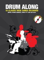 Drum Along - 10 Classic Rock Songs Reloaded