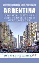 What You Need to Know Before You Travel to Argentina