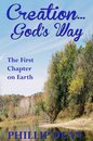 Omslag Creations God's Way: The First Chapter On Earth