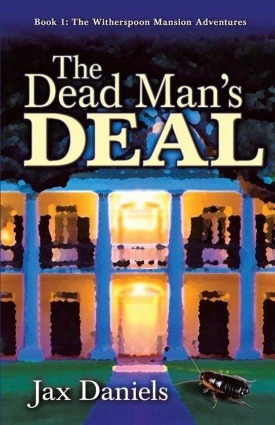 The Dead Man's Deal