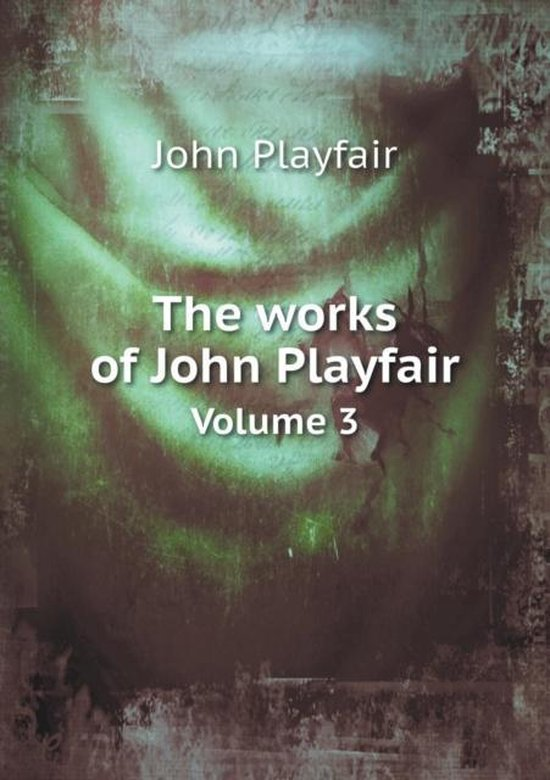 The Works of John Playfair Volume 3