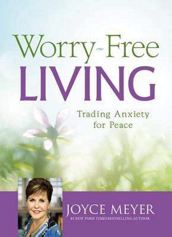 Worry-Free Living - Joyce Meyer | Fthsonline.com