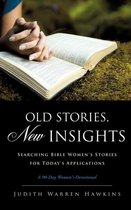 Old Stories, New Insights
