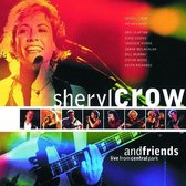 Sheryl Crow & Friends Live