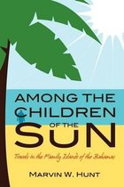 Among the Children of the Sun