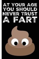 Never Trust A Fart Happy Birthday Lined Composition Notebook And Journal