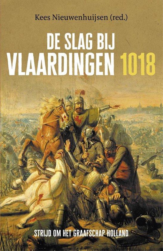 De Slag bij Vlaardingen 1018 - Kees Nieuwenhuijsen  