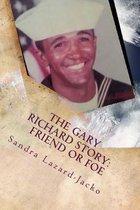 The Gary Richard Story