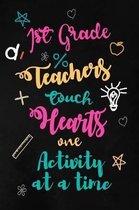 First Grade Teachers touch Hearts
