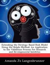 Extending the Strategy Based Risk Model Using the Delphi Method
