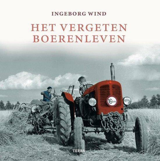 Het vergeten boerenleven - Ingeborg Wind |