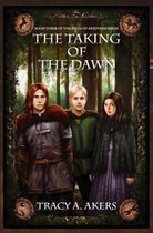 The Taking of the Dawn