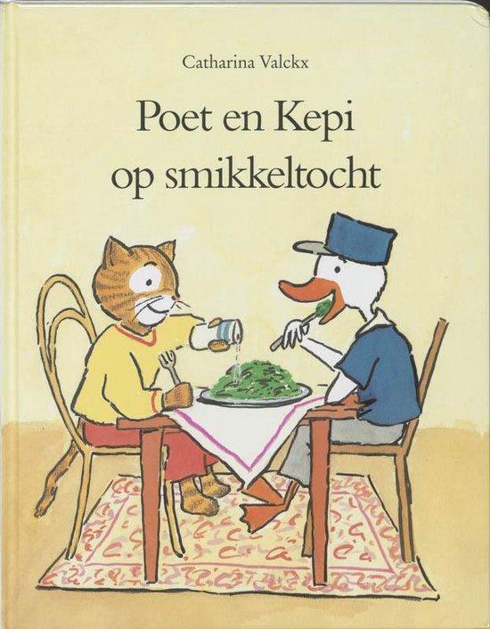 Poet en Kepi op smikkeltocht - Catharina Valckx  