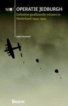Operatie Jedburgh. Geheime geallieerde missies in Nederland 1944-1945