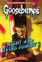 Night of the Living Dummy 2 (Classic Goosebumps #25), Volume 25