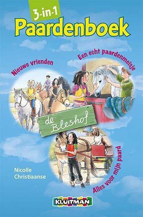 De Bleshof - 3-in-1 paardenboek - Nicolle Christiaanse | Readingchampions.org.uk