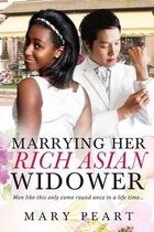 Marrying Her Rich Asian Widower