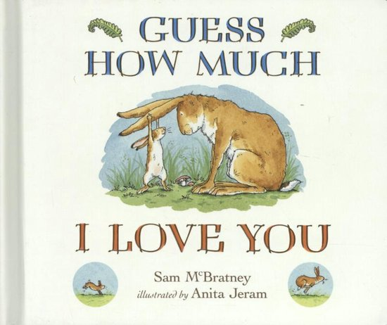 Boek cover Guess How Much I Love You van Sam McBratney (Hardcover)