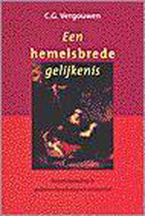 HEMELSBREDE GELIJKENIS - C. Vergouwen | Readingchampions.org.uk