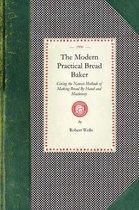Modern Practical Bread Baker
