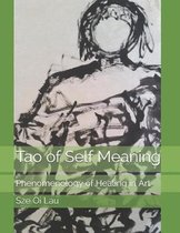 Tao of Self Meaning