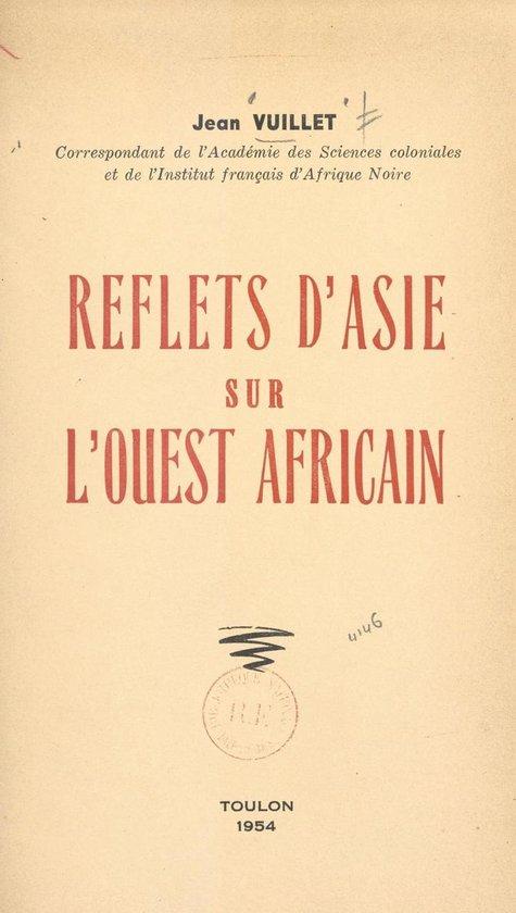 Reflets d'Asie sur l'Ouest africain