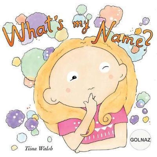 What's My Name? Golnaz