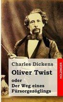 Oliver Twist Oder Der Weg Eines F rsorgez glings