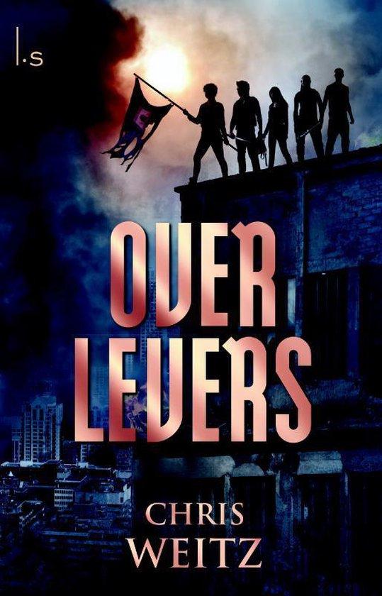Overlevers 1 - Overlevers - Chris Weitz  