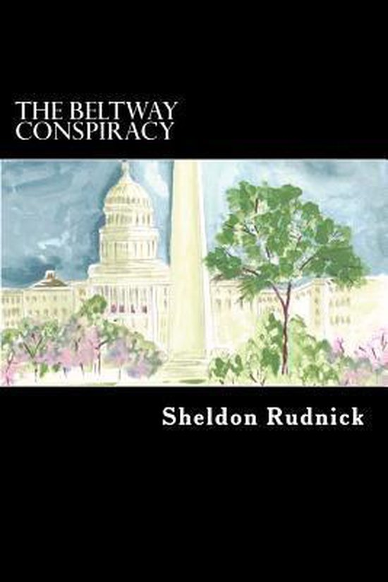 The Beltway Conspiracy