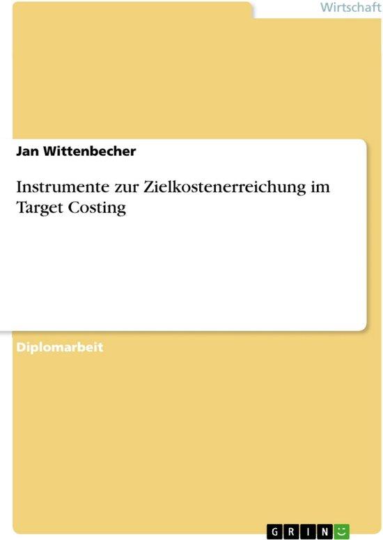 Instrumente zur Zielkostenerreichung im Target Costing