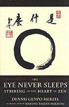 Eye Never Sleeps