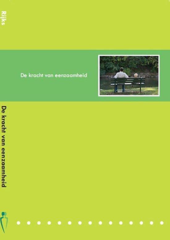 De kracht van eenzaamheid - Jeanette Rijks | Fthsonline.com
