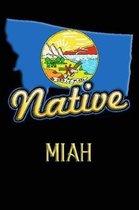 Montana Native Miah