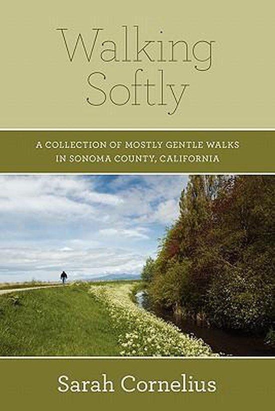 Boek cover Walking Softly van Sarah Cornelius (Paperback)