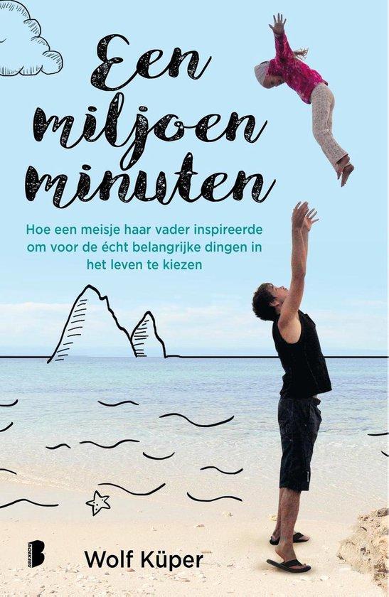 Een miljoen minuten - Wolf Küper | Fthsonline.com