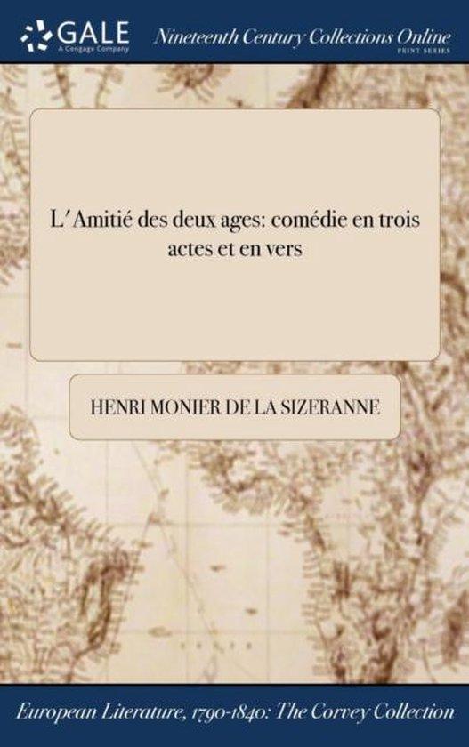 L'Amitie Des Deux Ages