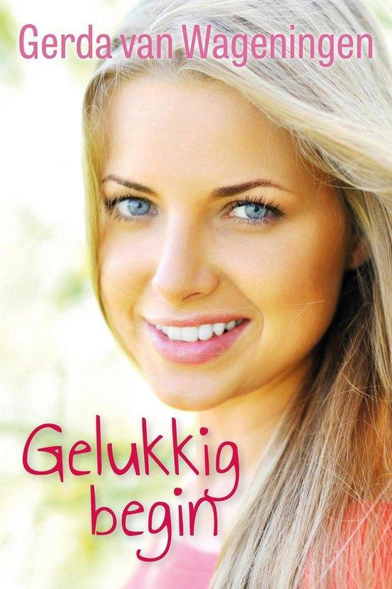 Gelukkig begin - Gerda van Wageningen pdf epub