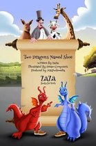 Two Dragons Named Shoe