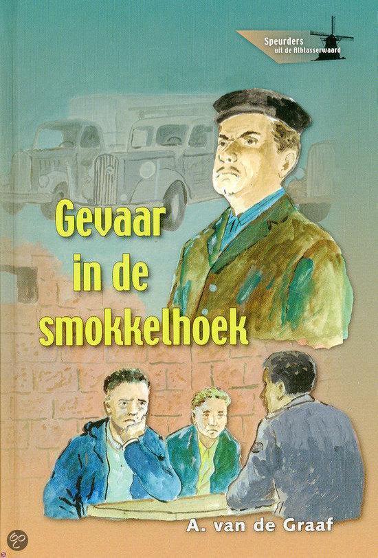Gevaar In De Smokkelhoek - A. van de Graaf  