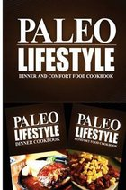 Paleo Lifestyle - Dinner and Comfort Food Cookbook