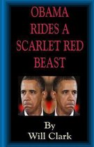 Obama Rides a Scarlet Red Beast