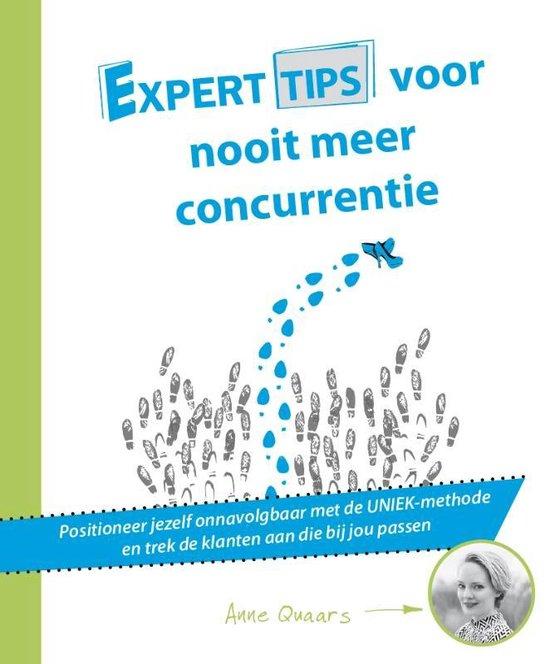 Experttips boekenserie - Experttips voor nooit meer concurrentie - Anne Quaars  