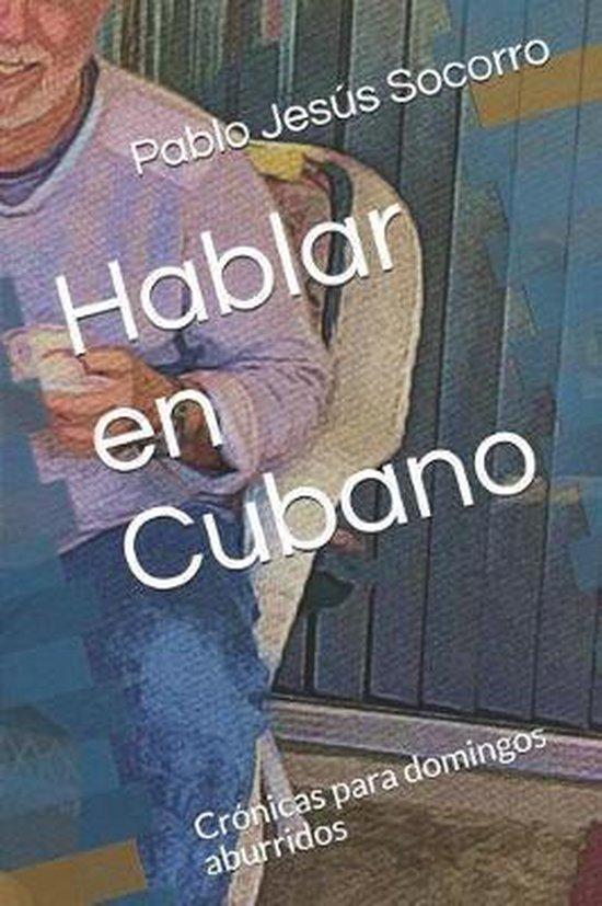 Hablar en Cubano