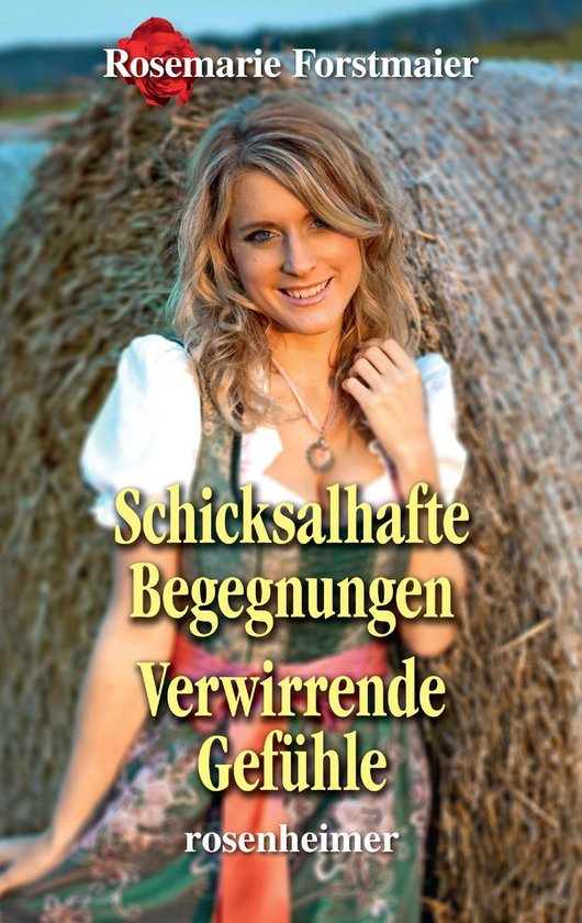 Boek cover Schicksalhafte Begegnungen / Verwirrende Gefühle van Rosemarie Forstmaier (Onbekend)