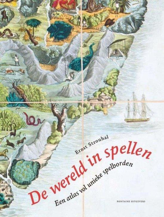 De wereld in spellen. Een atlas vol unieke spelborden - Ernst Strouhal | Readingchampions.org.uk